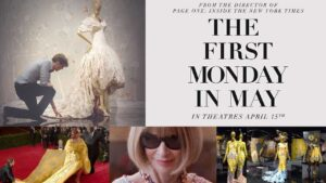 First Monday in May movies about event planning